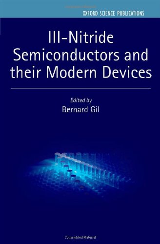 Iii-Nitride Semiconductors And Their Modern Devices (Series On Semiconductor Science And Technology)