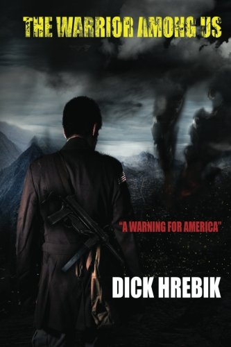 Book: The Warrior Among Us by Dick Hrebik
