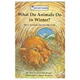 img - for What Do Animals Do in Winter? (Discovery Readers) book / textbook / text book