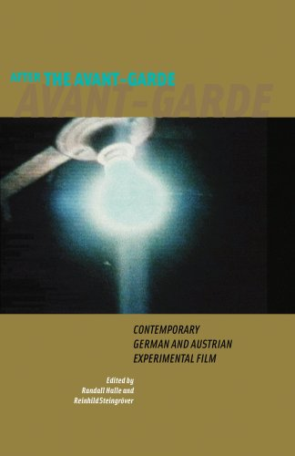 After the Avant-Garde: Contemporary German and Austrian Experimental Film (Screen Cultures: German Film and the Visual)