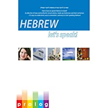 Hebrew: Let's Speak!: Here's How We Speak Hebrew in Israel! (       UNABRIDGED) by Prolog.co.il Narrated by Hanni, Danni, Nir, Limor