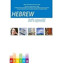 Hebrew: Let's Speak!: Here's How We Speak Hebrew in Israel! (       UNABRIDGED) by Prolog.co.il Narrated by Hanni, Danni, Nir, Limor