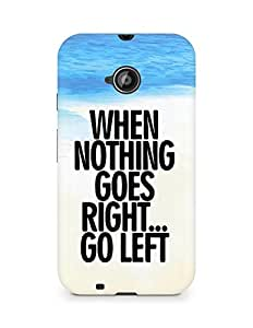 AMEZ when nothing goes right go left Back Cover For Motorola Moto E2