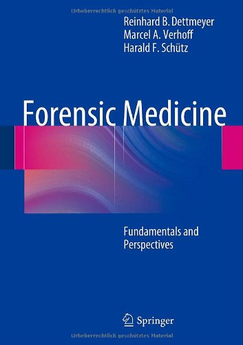 Forensic Medicine: Fundamentals And Perspectives