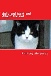 Sally and Matt and Albert the Cat: A Holiday to Remember (Albert the Cat Stories) (Volume 1)
