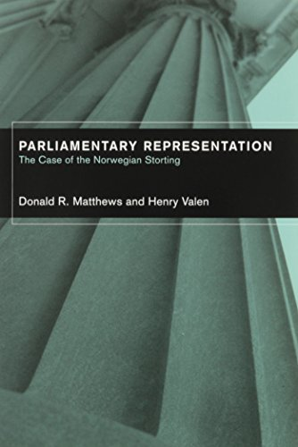 PARLIAMENTARY REPRESENTATION: THE CASE OF THE NORWEGIAN STORTING (PARLIAMENTS & LEGISLATURES)