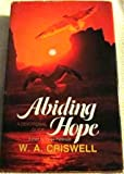 Abiding Hope: A daily devotional guide (0310438403) by Criswell, W. A