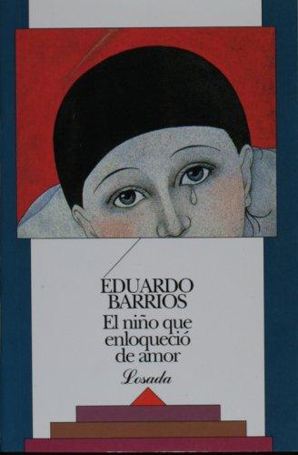 El Niño Que Enloqueció De Amor descarga pdf epub mobi fb2