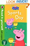 Peppa Pig: Sports Day - Read it yours...