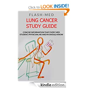 Lung Cancer Study Guide JT Thomas MD