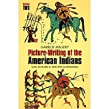 img - for Picture Writing of the American Indians. Two Volume Set book / textbook / text book