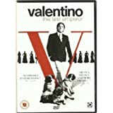 Valentino: The Last Emperor [DVD]