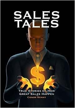 Downloads Sales Tales: True Stories of How Great Sales Happen e-book
