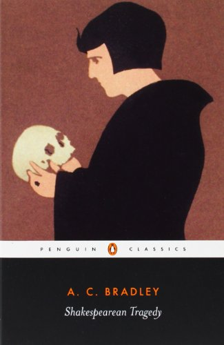 Shakespearean Tragedy: Lectures on Hamlet, Othello, King...