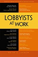 Lobbyists at Work ebook download