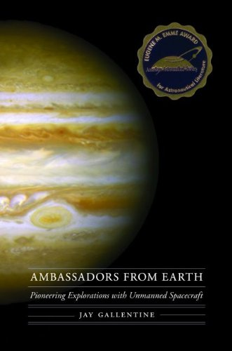 Ambassadors from Earth: Pioneering Explorations with Unmanned Spacecraft (Outward Odyssey: a People's History of Spaceflight) (Outward Odyssey: A People's History of Spaceflight Series)
