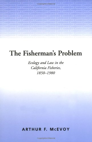 The Fisherman's Problem: Ecology and Law in the...