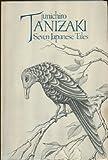 Seven Japanese Tales (0399505237) by Junichiro Tanizaki