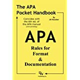 The APA Pocket Handbook: Rules for Format & Documentation [Conforms to 6th Edition APA] ~ Jill Rossiter