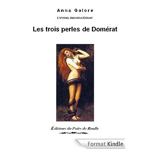 Les trois perles de Domérat (L'éternel amopureux errant t. 1)