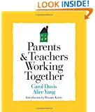 Parents and Teachers Working Together (Strategies for Teachers)