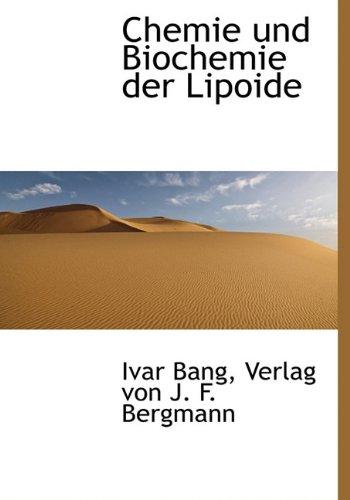 Chemie Und Biochemie Der Lipoide