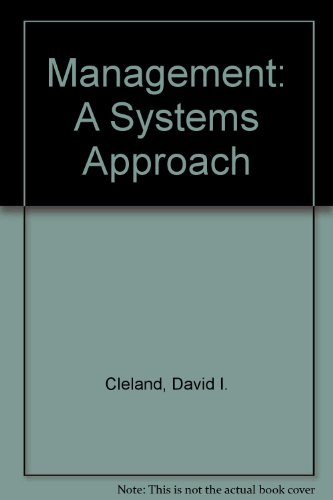 Management: A Systems Approach (McGraw-Hill series in management)