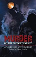 Murder on the Sconset Express