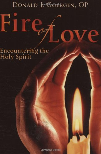 Fire of Love: Encountering the Holy Spirit