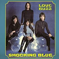 Shocking Blue - Love Buzz (2-LP) Import 2012