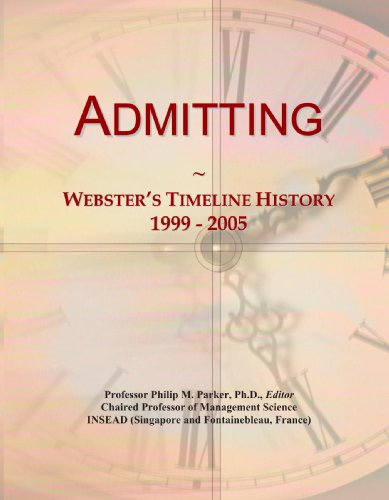 Admitting: Webster's Timeline History, 1999 - 2005
