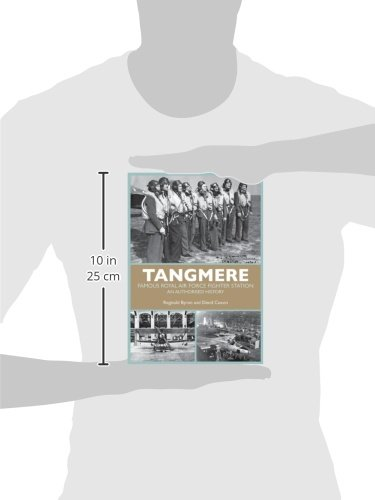 Tangmere: Famous Royal Air Force Fighter Station: An Authorised History