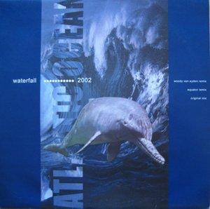Atlantic Ocean - Waterfall 2002 - Zortam Music