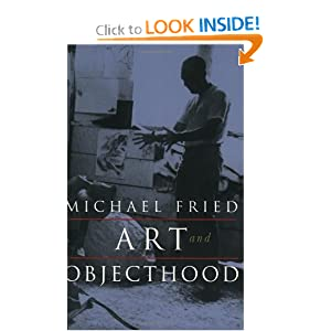 michael fried art and objecthood essay Objecthood : essays and reviews book depository, art and objecthood by michael fried, 9780226263199 serbia essay house v stokes cisco access lists field guide.