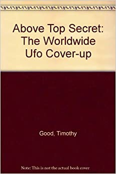 Amazon.com: Above Top Secret: The Worldwide Ufo Cover-up ...