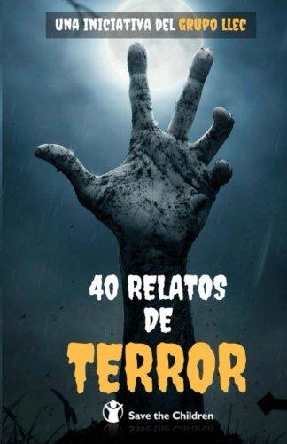 40 Relatos de Terror: Libro benéfico