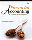 img - for G. A. Porter's,C. L. Norton's Financial Accounting 6th(sixth) edition (Financial Accounting: The Impact on Decision Makers (Hardcover))(2007) book / textbook / text book