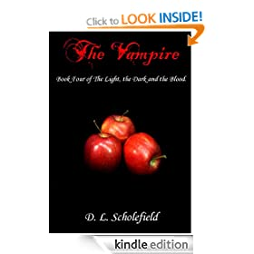 The Vampire (The Light, the Dark and the Blood)