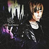 Acid Black Cherry「蝶」