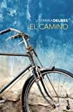 El camino (Spanish Edition)