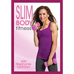 Stephanie Levinson: Slim Body Fitness Ultimate Fat Burning Body Sculpting Workout