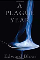 A Plague Year