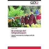 El embrujo del Chignahuapan: Salud y sociedad en el antiguo valle de Toluca