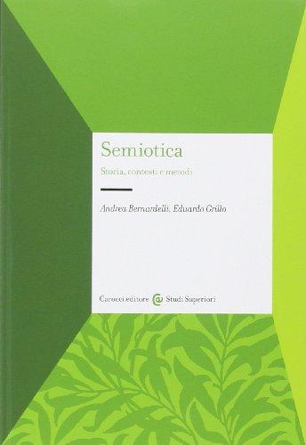Semiotica. Storia, contesti e metodi