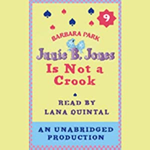 Junie B. Jones Is Not a Crook, Book 9 | [Barbara Park]