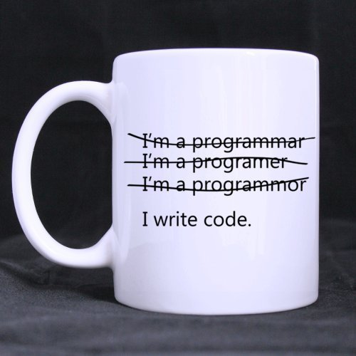 Funny Wrong I'm a programmer I write code 11OZ/100% Ceramic Mug Custom Coffee/Tea White Cup Mug For Christmas Gift,Birtday Gift,New Year Gift