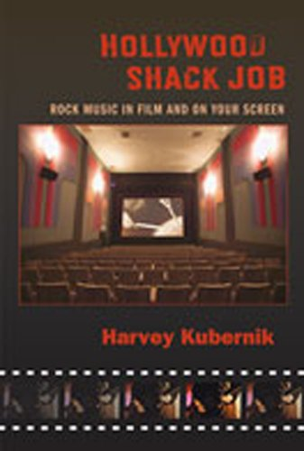 Hollywood Shack Job: Rock Music in Film and on Your Screen (Counterculture)