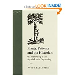 Plants, Patients, and the Historian: (Re)membering in the Age of Genetic Engineering (Encounters: Cultural Histories)