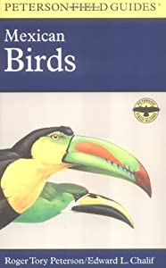 field guide to mexican birds roger tory peterson new