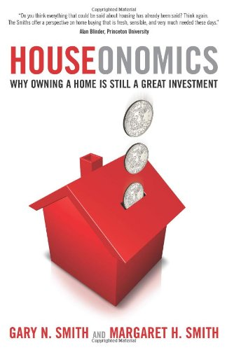 Houseonomics: Why Owning a Home is Still a Great Investment